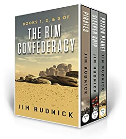 The RIM Confederacy Series: BoxSet One: BOOKS 1, 2, & 3 of the RIM Confederacy Series by [Rudnick, Jim]