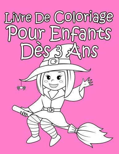 Livre De Coloriage Pour Enfants Dès 3 Ans Pour Les Filles (French