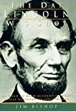 img - for The Day Lincoln Was Shot book / textbook / text book