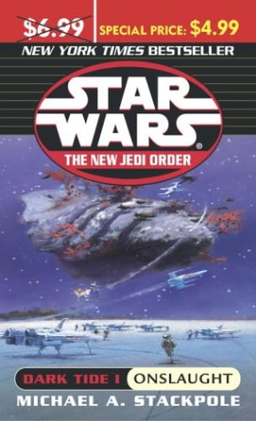Dark Tide: Onslaught (Star Wars: The New Jedi Order, #2) - Book  of the Star Wars Legends