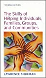 img - for Skills of Helping Individuals, Families, Groups, and Communities book / textbook / text book