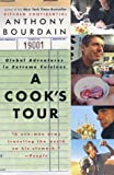Front cover for the book A Cook's Tour: Global Adventures in Extreme Cuisines by Anthony Bourdain