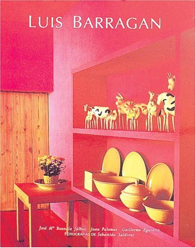 The Life and Work of Luis Barragán