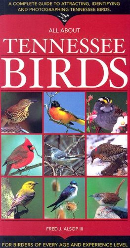 All about Tennessee Birds (Tennessee Birds)