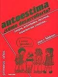 img - for AUTOESTIMA  C MO DESARROLLARLA? Juegos, actividades, recursos, experiencias creativas... book / textbook / text book