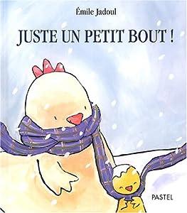 """Afficher """"Juste un petit bout !"""""""