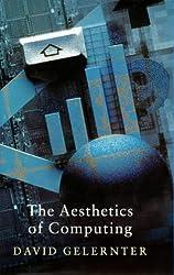 The Aesthetics of Computing (Master Minds)