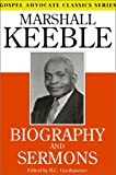 Biography and Sermons, Marshall Keeble, 0892255021