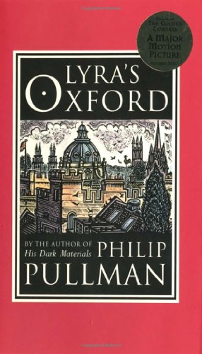 Lyra's Oxford - Book #3.5 of the His Dark Materials