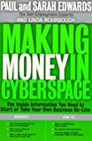 Making Money in Cyberspace, Paul Edwards and Sarah Edwards, 0874778840