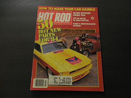 Hot Rod Feb 1984 Nitrous Oxide Tips; 517 HP V6 Buick Race Motor