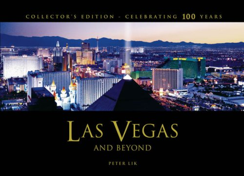 Las Vegas and Beyond: Celebrating 100 Years