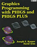 img - for Graphics Programming With Phigs and Phigs Plus (Hewlett Packard) book / textbook / text book