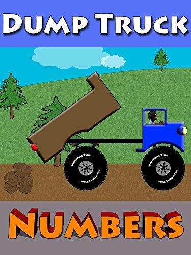 Dump Truck Numbers For Kids (Highway Dump Truck)