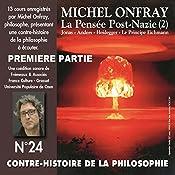 Contre-histoire de la philosophie 24.1: La pensée post-nazie (2) Jonas - Anders - Heidegger - Le principe Eichmann | Michel Onfray