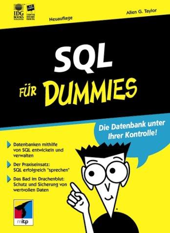 SQL für Dummies Sondereinband – September 2001 Allen G. Taylor SQL für Dummies mitp 3826629310