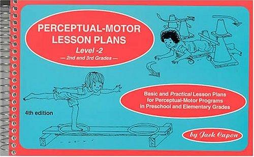 (Perceptual-Motor Lesson Plans, Level 2: Basic and