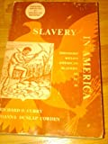 img - for Slavery in America: Theodore Weld's American Slavery as it is book / textbook / text book
