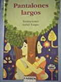 img - for Pantalones Largos book / textbook / text book