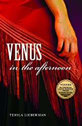 Venus in the Afternoon (Katherine Anne Porter Prize in Short Fiction)