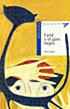 img - for Farid y el gato negro / Farid and the Black Cat (Ala delta: Serie Azul / Hang Gliding: Blue Series) (Spanish Edition) book / textbook / text book