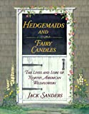 Hedgemaids and Fairy Candles, Jack Sanders, 007057233X