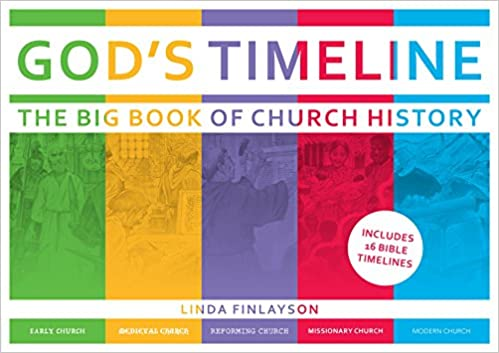 God S Timeline The Big Book Of Church History Linda