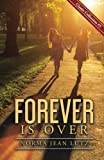 Download Forever is Over (Norma Jean Lutz Classic Collection) (Volume 5) in PDF ePUB Free Online