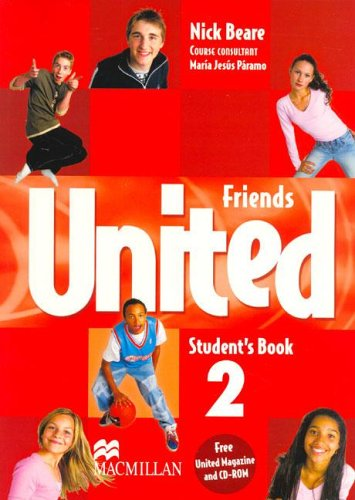 Read Online Friends United 2 - Student's Book/ Magazine and CD ROM (Spanish Edition) ebook
