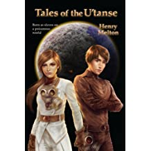 Tales of the U'tanse (U'tanse Branch of the Project Saga Book 1)