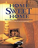 img - for Home Sweet Home: How to Help Older Adults Live Independently book / textbook / text book