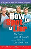 How to Spot a Liar, Gregory Hartley and Maryann Karinch, 1564148408