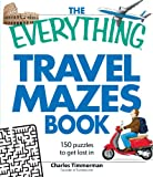 The Everything Travel Mazes Book: 150 puzzles to get lost in (Everything Series)