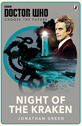 Doctor Who: Night of the Kraken: Choose the Future