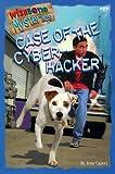 The Case of the Cyber-Hacker, Anne Capeci, 1570647739
