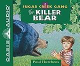 The Killer Bear (Library Edition) (Sugar Creek Gang)