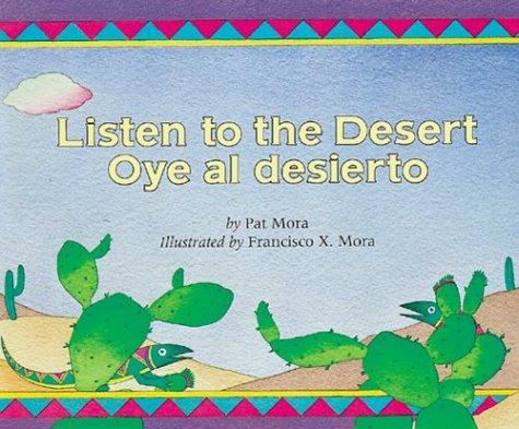 Listen to the Desert/Oye al Desierto (Younger Reader) (Spanish Edition) pdf epub