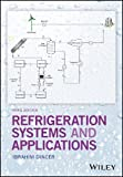 img - for Refrigeration Systems and Applications book / textbook / text book