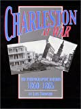 Charleston at War 9781577470526