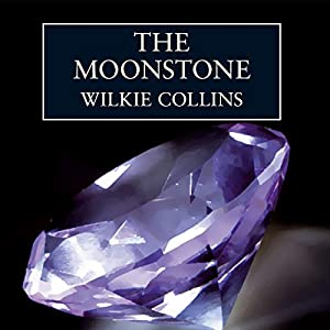 The Moonstone [Audible Studios Edition] Audiobook