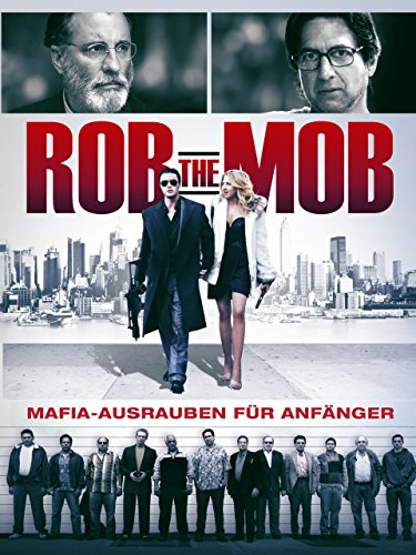 Rob the Mob Film