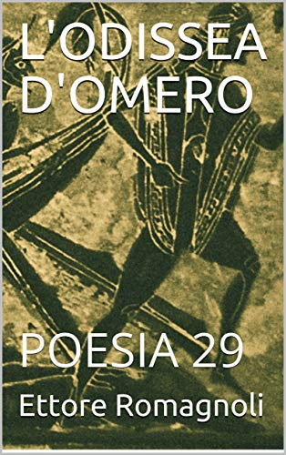 Amazon.com.br eBooks Kindle: LODISSEA DOMERO: POESIA 29 (Italian Edition), Ettore Romagnoli