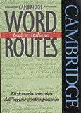 Cambridge Word Routes Inglese-Italiano, Michael McCarthy, 052142223X