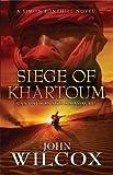 img - for Siege of Khartoum (Simon Fonthill Series) book / textbook / text book