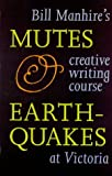 Mutes and Earthquakes, Bill Manhire, 0864733186
