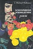 Schizophrenia, J. Michael Mahoney, 1410703452