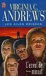 Les Ailes brisées, tome 2 : L'envol de minuit par Andrews