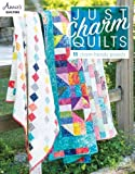Just Charm Quilts: 11 Charm-Friendly Projects (Annies Quilting)