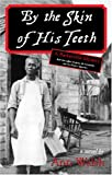 By the Skin of His Teeth, Ann Walsh, 0888784481