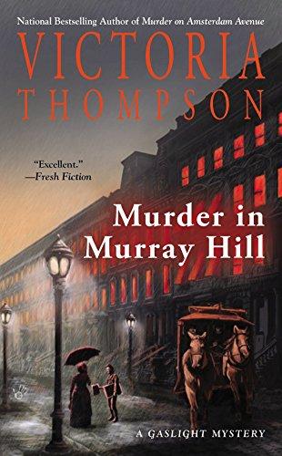 Murder in Murray Hill (A Gaslight Mystery)